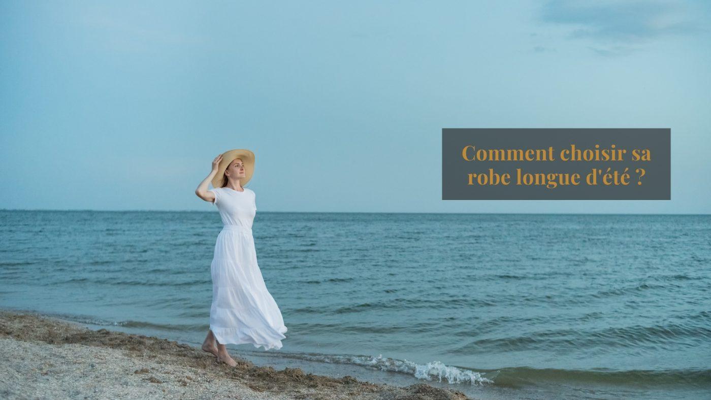 Comment choisir sa robe longue d'été ? 1   Soirée Blanche