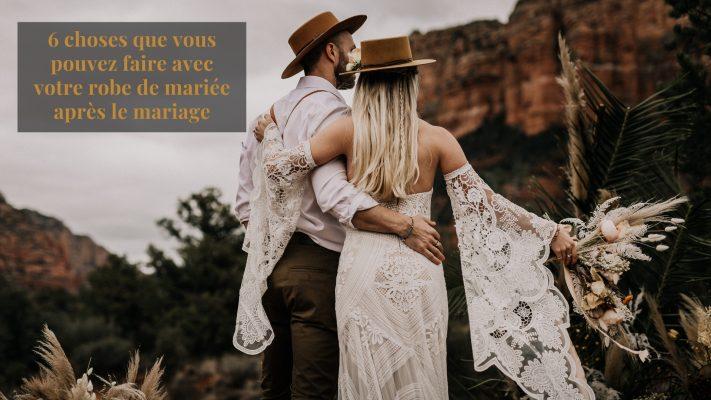 que faire de sa robe de mariée ? 6 conseils
