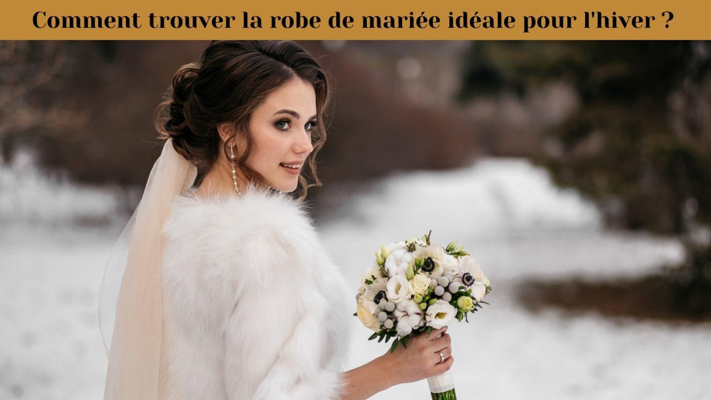 Comment trouver la robe de mariée idéale pour l'hiver ? 1 | Soirée Blanche
