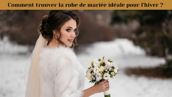 Comment trouver la robe de mariée idéale pour l'hiver | Soirée Blanche